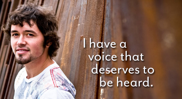 I have a voice that deserves to be heard.